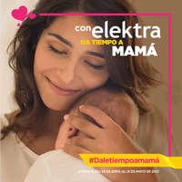 Con Elektra da tiempo a mamá
