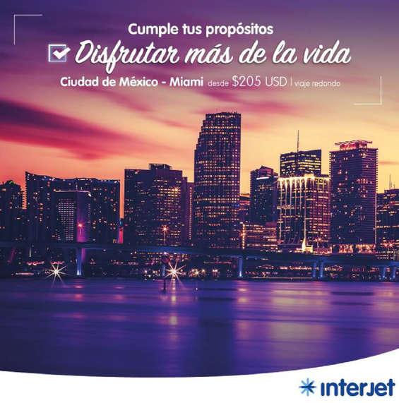 Ofertas de Interjet, Disfrutar de la vida- Viaje Miami
