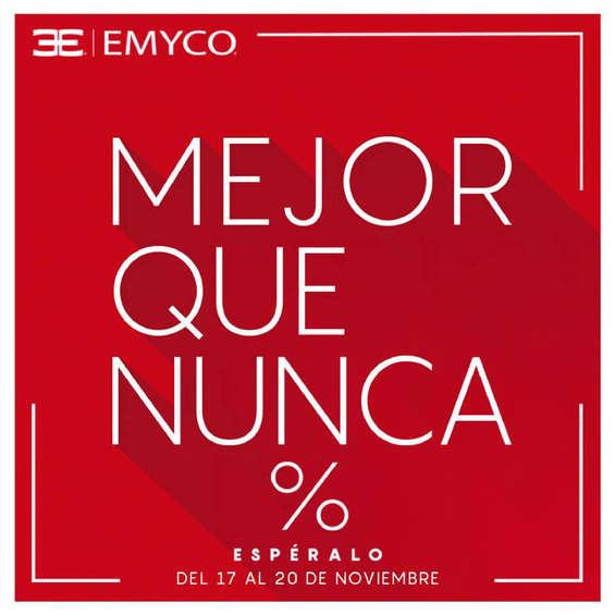 Ofertas de Emyco, Mejor que nunca