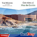 Ofertas de Best Day, The Westin Los Cabos