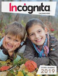 Catálogo Incógnita Calzado Kids Otoño Invierno 2019