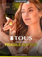 Ofertas de Tous, Fragile Nature
