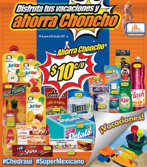 Ofertas de Chedraui, Disfruta tus Vacaciones y Ahorra Choncho
