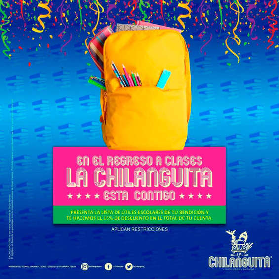 Ofertas de La Chilanguita, En el regreso a clases La Chilanguita esta contigo