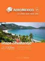 Ofertas de Aeromexico, Ixtapa Zihuatanejo